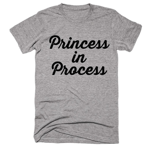 Princess in Process T-Shirt