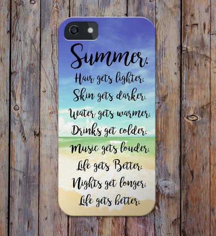 Summer. Hair  gets  lighter. Skin  gets  darker. Life Gets Better iPhone Case