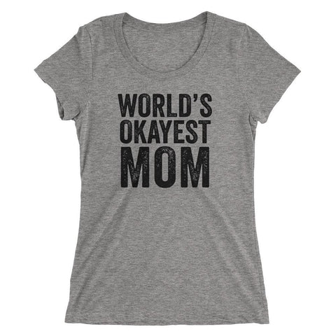 World's Okayest Mom Tee