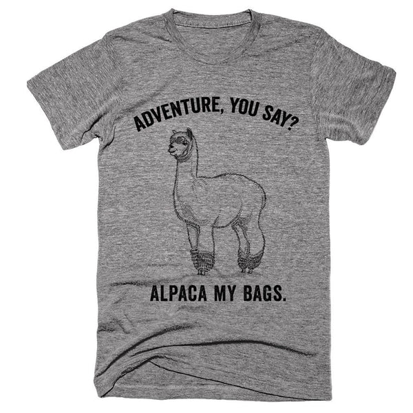 Adventure, you say? Alpaca my bags