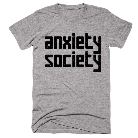 anxiety society t-shirt