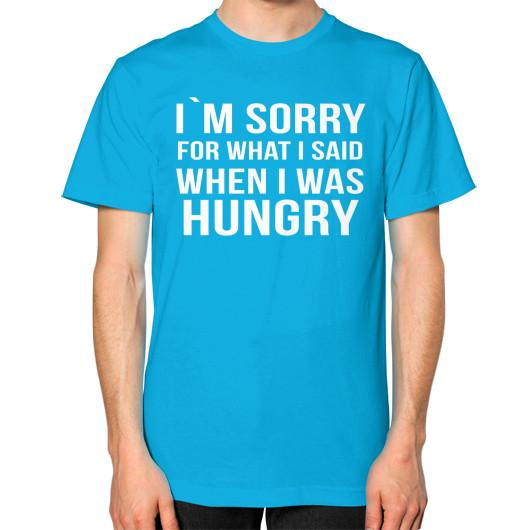 im sorry for what i said when i was hungry t shirt - Shirtoopia