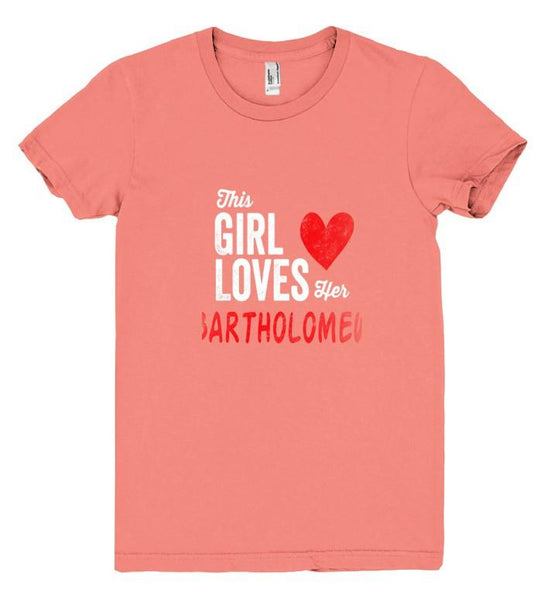 This Girl Loves her BARTHOLOMEW Personalized T-Shirt - Shirtoopia