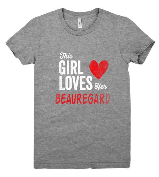 This Girl Loves her BEAUREGARD Personalized T-Shirt - Shirtoopia