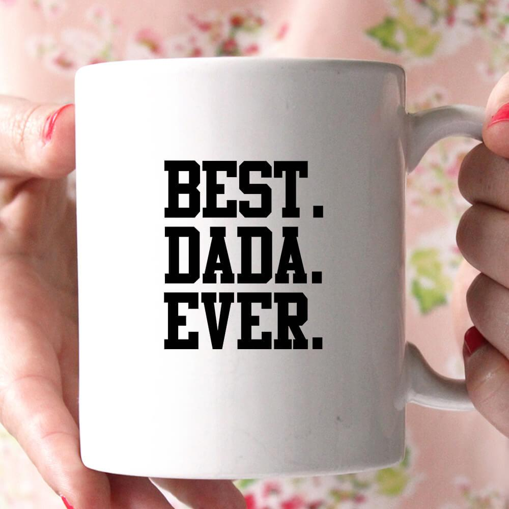 best dada ever coffee mug