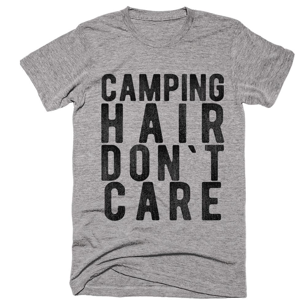 camping hair don`t care t-shirt - Shirtoopia