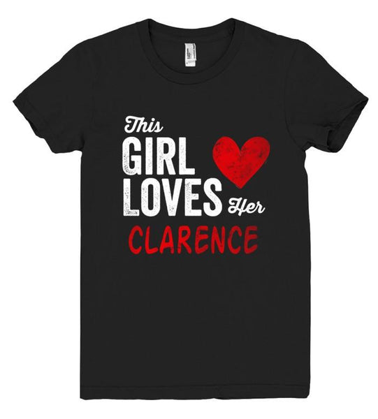 This Girl Loves her CLARENCE Personalized T-Shirt - Shirtoopia