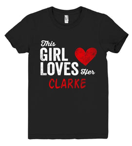 This Girl Loves her CLARKE Personalized T-Shirt - Shirtoopia