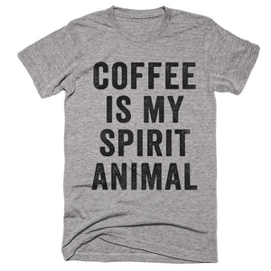 coffee is my spirit animal t-shirt - Shirtoopia