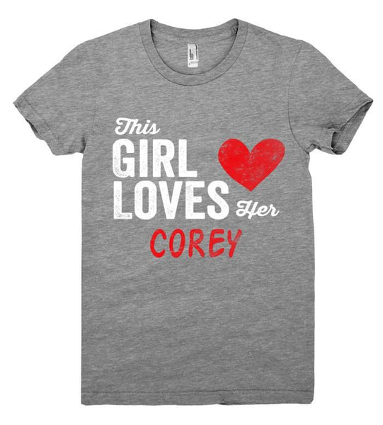 This Girl Loves her COREY Personalized T-Shirt - Shirtoopia