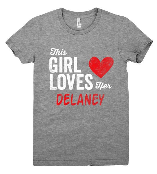 This Girl Loves her DELANEY Personalized T-Shirt - Shirtoopia