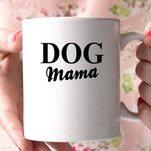 dog mama coffee mug - Shirtoopia