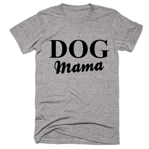 Dog Mama T-shirt - Shirtoopia