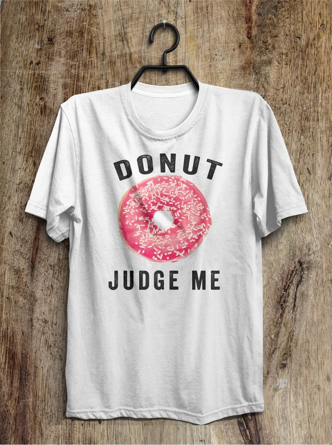 donut judge me t shirt - Shirtoopia