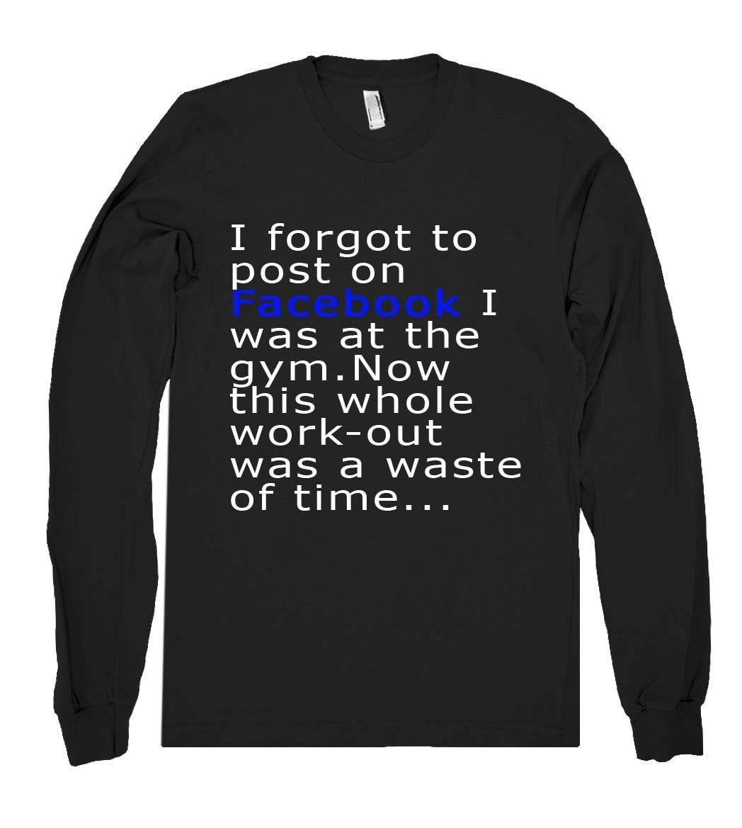 i forgot to post on Facebook shirt - Shirtoopia