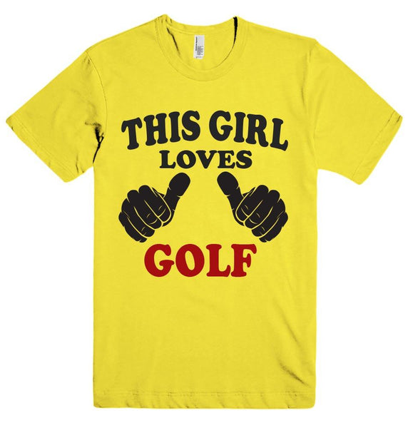THIS GIRL LOVES GOLF T-SHIRT - Shirtoopia