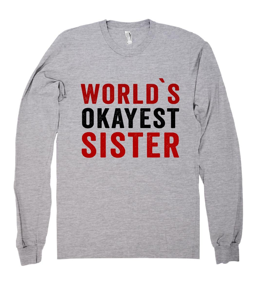 world`s okayest sister shirt - Shirtoopia