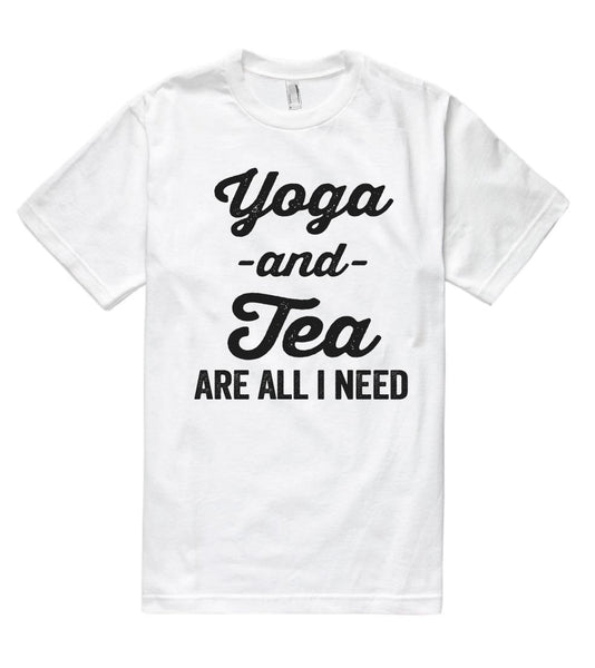 Yoga -and- Tea are all i need t shirt - Shirtoopia
