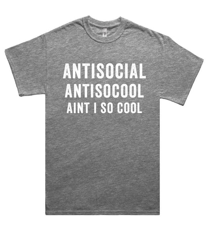 antisocial antisocool aint i so cool t shirt  - 1