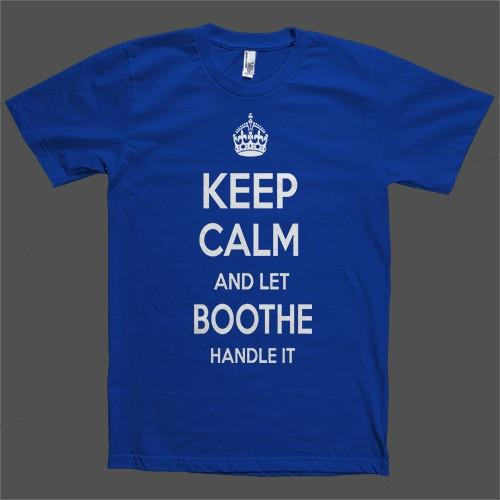 Keep Calm and let Boothe Handle it Personalized Name T-Shirt - Shirtoopia