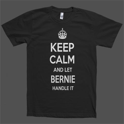 Keep Calm and let Bernie Handle it Personalized Name T-Shirt - Shirtoopia