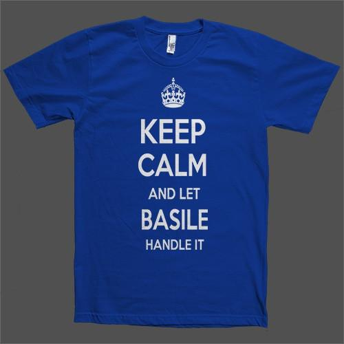 Keep Calm and let Basile Handle it Personalized Name T-Shirt - Shirtoopia