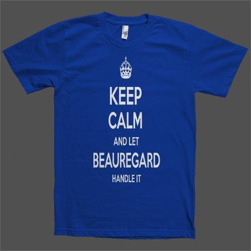 Keep Calm and let Beauregard Handle it Personalized Name T-Shirt - Shirtoopia
