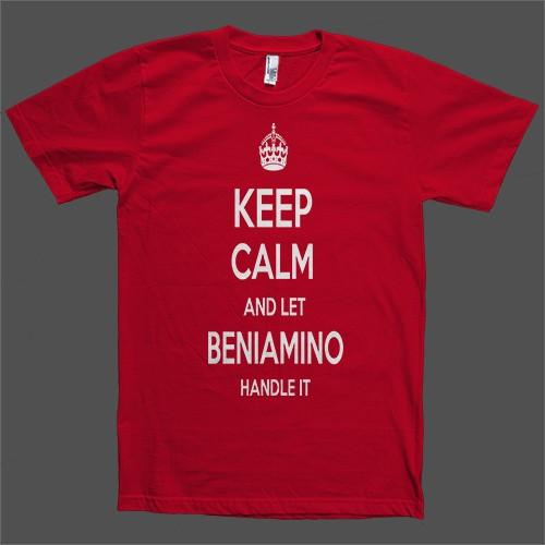 Keep Calm and let Beniamino Handle it Personalized Name T-Shirt - Shirtoopia