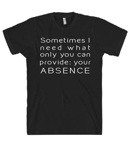 sometimes i need what only you can provide tshirt - Shirtoopia