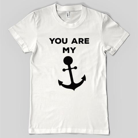You are my Anchor Unisex Tee - Shirtoopia