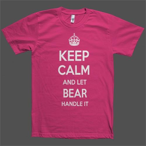 Keep Calm and let Bear Handle it Personalized Name T-Shirt - Shirtoopia