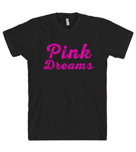 pink dreams t-shirt - Shirtoopia