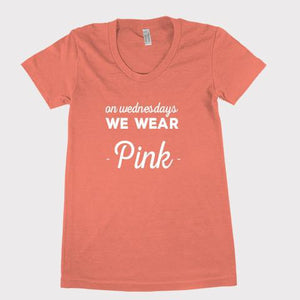 On Wednesdays We Wear Pink! - Shirtoopia