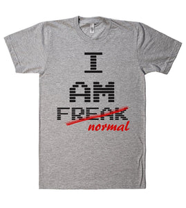 I am freak t shirt - Shirtoopia