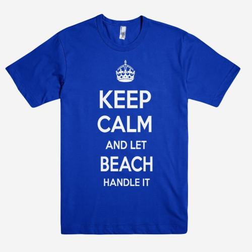 Keep Calm and let BEACH Handle it Personalized Name T-Shirt ln - Shirtoopia