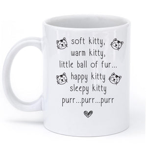 soft kitty warm kitty poem cat mug - Shirtoopia