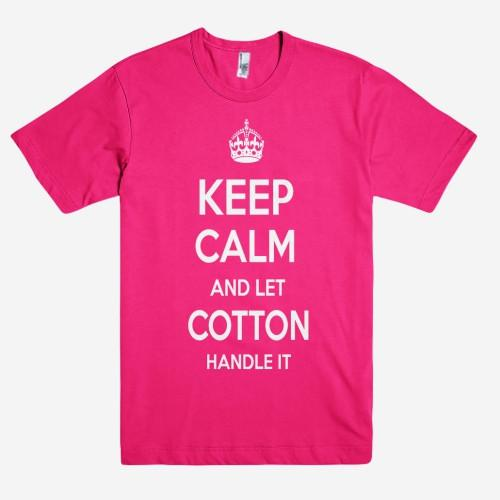 Keep Calm and let COTTON Handle it Personalized Name T-Shirt ln - Shirtoopia