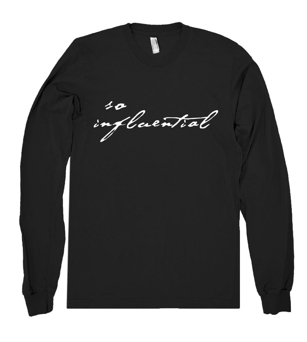 so  influential tshirt - Shirtoopia