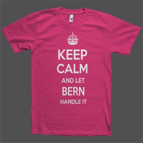 Keep Calm and let Bern Handle it Personalized Name T-Shirt - Shirtoopia