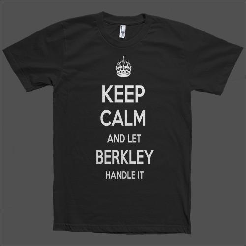 Keep Calm and let Berkley Handle it Personalized Name T-Shirt - Shirtoopia