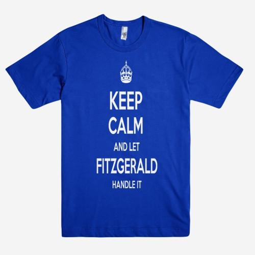 Keep Calm and let FITZGERALD Handle it Personalized Name T-Shirt ln - Shirtoopia