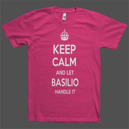 Keep Calm and let Basilio Handle it Personalized Name T-Shirt - Shirtoopia