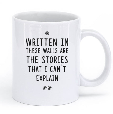 written in these walls are the stories mug