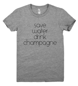 save water drink champagne tshirt - Shirtoopia