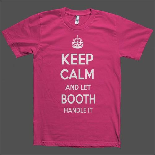 Keep Calm and let Booth Handle it Personalized Name T-Shirt - Shirtoopia