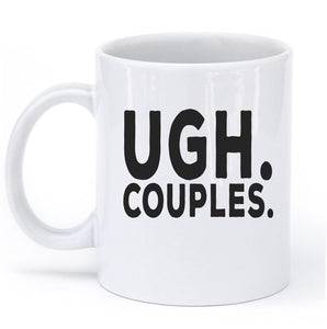 UGH. COUPLES. MUG - Shirtoopia