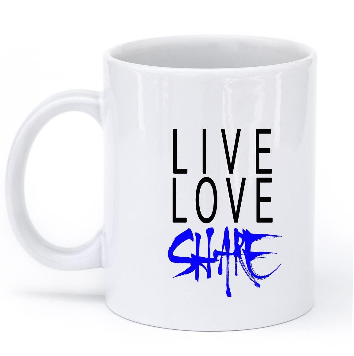 liveloveshare mug - Shirtoopia