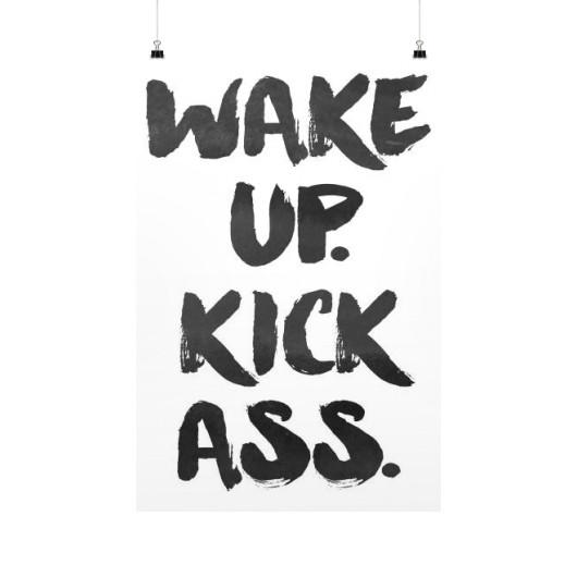 WAKE UP - KICK ASS WALL ART PRINT POSTER - Shirtoopia