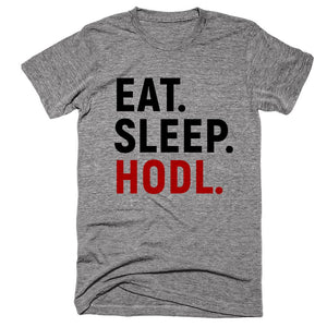 Eat Sleep Hodl Crypto T-Shirt