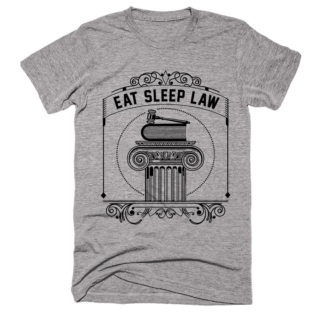 Eat Sleep Law T-shirt - Shirtoopia